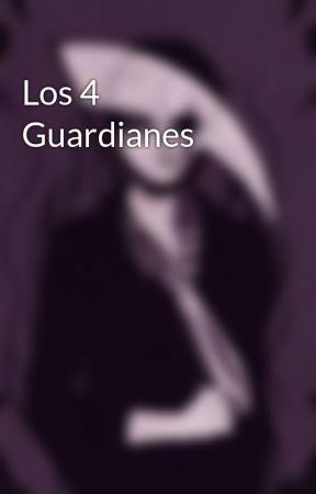 Los 4 Guardianes by MigueMelita