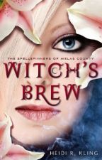 Witch's Brew, Spellspinners Series #1 by Spellspinners