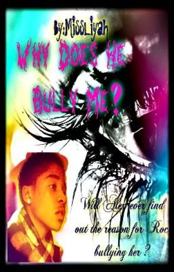 Why Does He Bully me ? ( Roc Royal Love Story )
