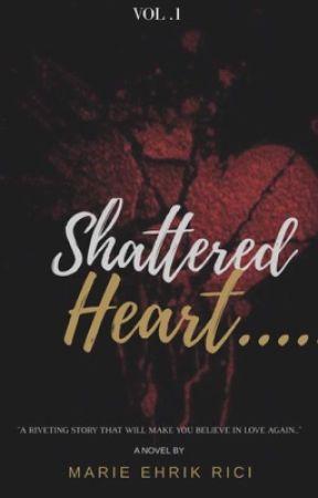 Shattered Heart by ehrikuhhh