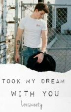 Took my dream with you || Shawn Mendes by Loxsweety