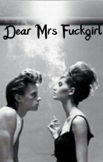 Dear mrs fuckgirl