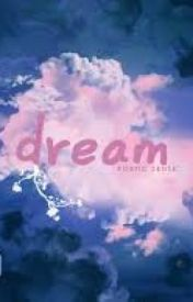 Dream by worldofnope