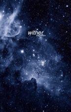wither | pjm by twilightchim