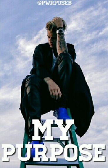 My Purpose - JB
