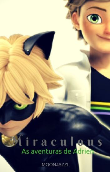Miraculous: As aventuras de Adrien (Vol.2)