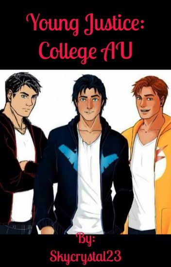 Young Justice: College AU