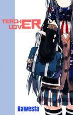 Teacher Lover by Rawesta
