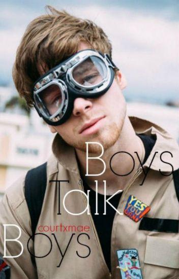 Boys Talk Boys ❁ Muke A. U