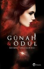 GÜNAH VE ÖDÜL by oguzsagirci