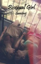 Bisexual Girl ( Lesbian Story ) by saminej