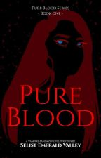 Pure Blood by emerald_valley