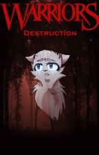Warriors | Destruction by kittennoodle