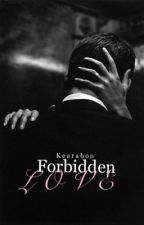 Forbidden Love #Wattys2017 by KearaBoo
