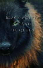Black Wolves and the Queen by alandra_01
