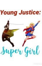 Young Justice: Super Girl by HotDoNotTouch
