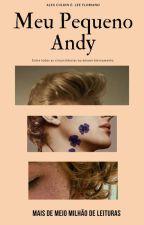 Meu Pequeno Andy by Garotodefases