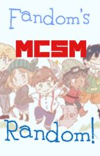 Fandom's MCSM Randomness! (Discontinued/Done) by FandomQueenMC