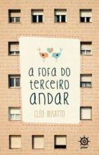 A Fofa do terceiro andar - Cléa Busatto [CONCLUÍDO] by JessPerr