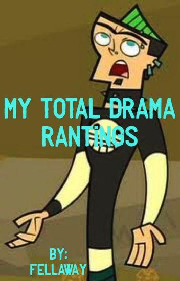 My Total Drama Rantings