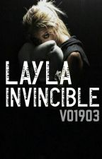 Layla - Invincible *pausiert* by VO1903