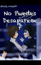 No Puedes Desaparecer #FNAFHS by Jairi_Sing_Heart