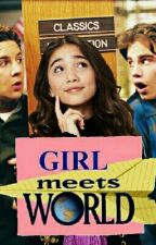Girl Meets World (Trip Back In Time) by Nonny159
