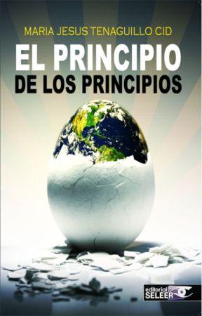 El Principio de los Principios by MariaJesusTenaguillo