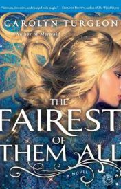 [Read Online] The Fairest of Them All by Carolyn Turgeon | Review, Discussion by nasia0027