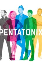 Adopted by Pentatonix by damiengreenlikescats
