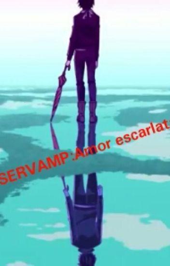 """Servamp: """"Amor Escarlata"""""""