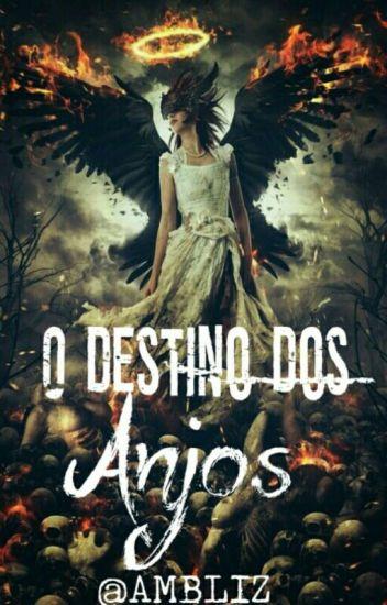 O Destino Dos Anjos