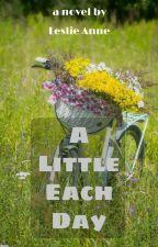 A Little Each Day by lesanneonus