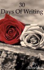 30 days of writing (-SLOW UPDATES-) by -BonelesS-