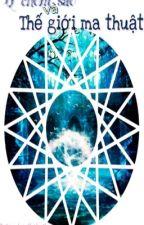12 Chòm Sao Và Thế Giới Ma Thuật by haikushiro
