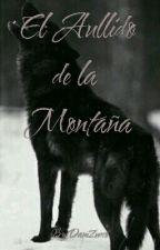 El Aullido De La Montaña  by DaniZucco
