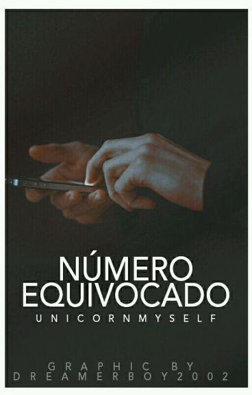 Número Equivocado | TERMINADA. ♥