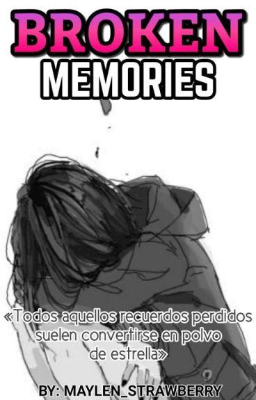 Broken Memories [Dipper&Tú] [Book#2]