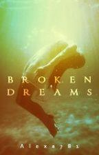 Broken Dreams by Alexa781
