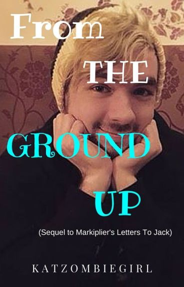 From The Ground Up (Sequel)