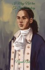 「I May Not Live to See Our Glory」:John Laurens X Reader by NyanNats