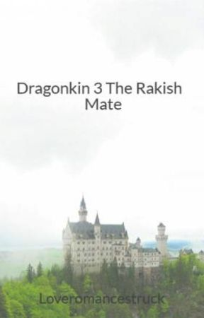 Dragonkin 3 The Rakish Mate by Loveromancestruck