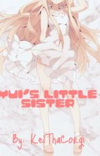 Yui's Little Sister (Diabolik lovers x Reader by KelThaCorgi