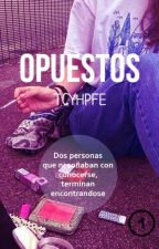 OPUESTOS (editando) by TCYHPFE