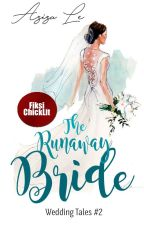 The Runaway Bride [Wedding Tales #2] by azizale22