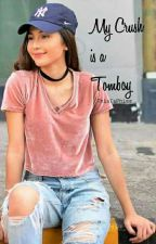 My Crush Is A Tomboy by DidYouSeeThisMan