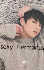 My Sexy Hermanastro(Jungkook y TU) by Javierajeon