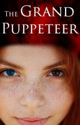 The Grand Puppeteer: Shadow Wars Book 1 by CathosFrostFox