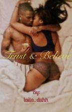 Trust & Believe  by laila_duhh