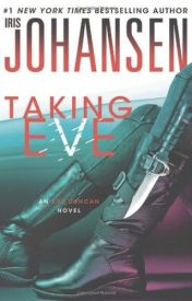 [Read Online] Taking Eve by Iris Johansen | Review, Discussion by Maldini42